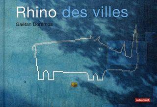 Rhino-des-Villes-Gaetan-Doremus